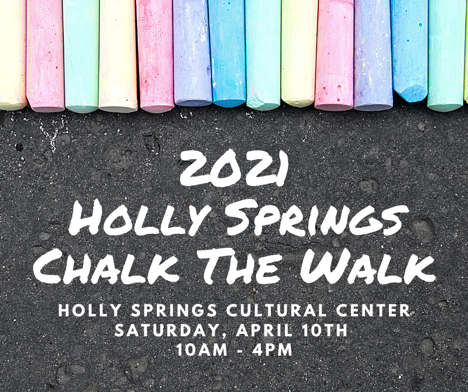 NEW LOCATION - 2021 Holly Springs Chalk Fesival